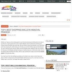 Top 5 best malls in Himachal Pradesh