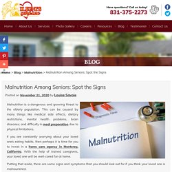 Malnutrition AmongSeniors: Spot theSigns