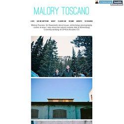 Malory Toscano - Tumblr