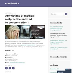 Are victims of medical malpractice entitled to compensation?