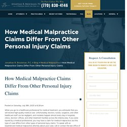 How Medical Malpractice Claims Differ From Other Personal Injury Claims