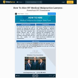 How To Hire NY Medical Malpractice Lawyers PowerPoint Presentation - ID:9784526