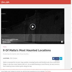 9 Of Malta's Most Haunted Locations - Lovin Malta