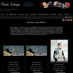Hugo Pratt : Corto Maltese : Reproductions, Affiches d'art de luxe, posters