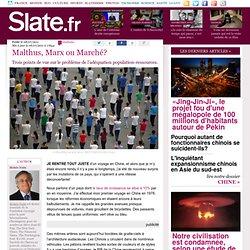 Malthus, Marx ou Marché?