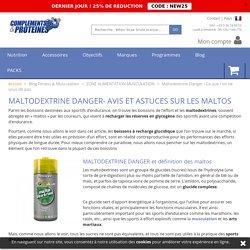 Maltodextrine Danger - Ce que l'on ne vous dit pas