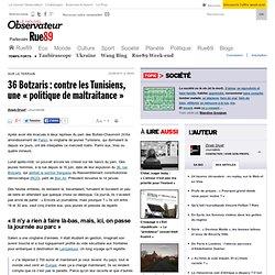 """36 Botzaris : contre les Tunisiens, une """"politique de maltraitance"""""""