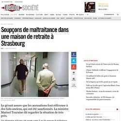Soupçons de maltraitance dans une maison de retraite à Strasbourg