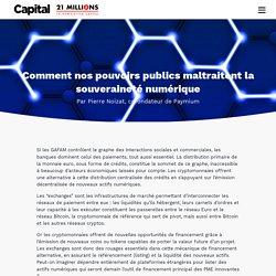 Comment nos pouvoirs publics maltraitent la souveraineté numérique - Pierre Noizat