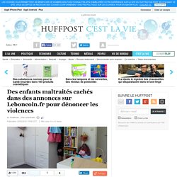 Des enfants maltraités cachés dans des annonces sur Leboncoin.fr pour dénoncer les violences