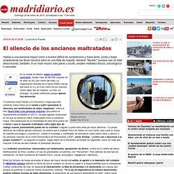 El silencio de los ancianos maltratados - Madridiario