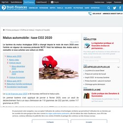 Malus automobile : taxe CO2 2020 - Droit-Finances