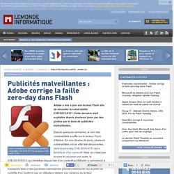 Publicités malveillantes : Adobe corrige la faille zero-day dans Flash