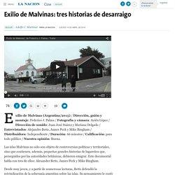 Exilio de Malvinas: tres historias de desarraigo - 14.04.2016 - LA NACION