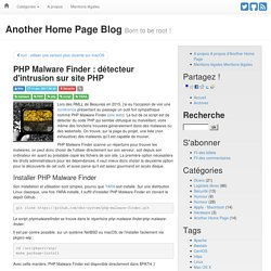 PHP Malware Finder : détecteur d'intrusion sur site PHP - Another Home Page Blog