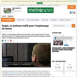 Regin, ce malware taillé pour l'espionnage de masse