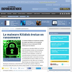 Le malware Killdisk évolue en ransomware