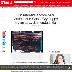 Un malware encore plus virulent que WannaCry frappe les réseaux du monde entier