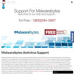 Malwarebytes Antivirus Support Toll Free:-1-800-294-5907