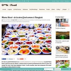 Mama Street : de la street food comme à Bangkok