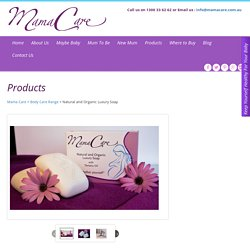 MamaCare Natural Luxury Soap
