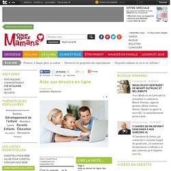 Mamans - Aide aux devoirs en ligne