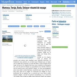 Mamasa, Toraja, Bada, Selayar: résumé de voyage