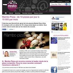 Mambo Pizza : de 14 pizzas par jour à 10000par mois – RestoConnection
