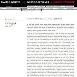 Mamco / Maurizio Nannucci, Art, Text, Light, Sign