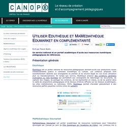 Canopé Créteil - Utiliser Eduthèque et MaMédiathèque Edumarket en complémentarité