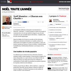Noël Mamère: «Chacun son Charlie»