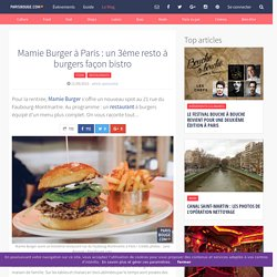 Mamie Burger à Paris : un 3ème resto à burgers façon bistro