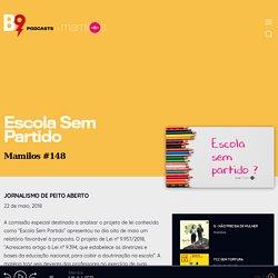 Mamilos 148 - Escola Sem Partido