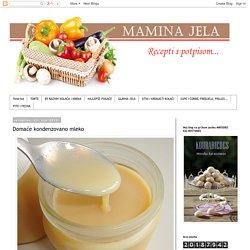 Mamina jela: Domaće kondenzovano mleko