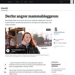 Mariann er mammabloggeren som angret - NRK Livsstil - Tips, råd og innsikt