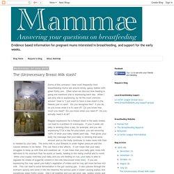 Mammæ: The (Un)necessary Breast Milk stash?