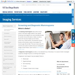 Mammograms - Routine, Screening, Diagnostic, UC San Diego Breast Imaging Center