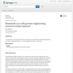Mammoth 2.0: will genome engineering resurrect extinct species?