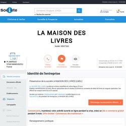 LA MAISON DES LIVRES (MAMOUDZOU) Chiffre d'affaires, résultat, bilans sur SOCIETE.COM - 099377426