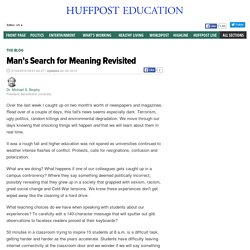 Man's Search for Meaning Revisited