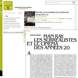 Man Ray, les surréalistes et le cinéma des années 20