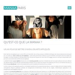 LA MANAA, un vrai cursus de mise à niveau en arts appliqués !