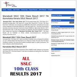 Manabadi SSLC 10th Class Result 2017 TN Karnataka Kerala SSLC Result 2017