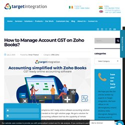How to Manage Account GST on Zoho Books? - Target Integration