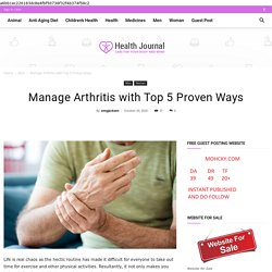 Manage Arthritis with Top 5 Proven Ways - Woman