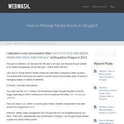 How to Manage Media Assets in Drupal 8 - WebWash