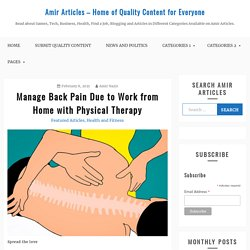 Manage Back Pain Due to Work from Home with Physical Therapy