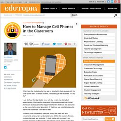 How to Manage Cell Phones in the Classroom