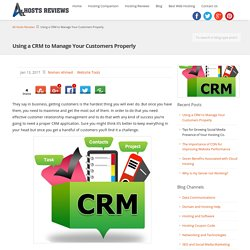 Using a CRM to Manage Your Customers Properly