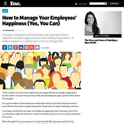 How to Manage Your Employees' Happiness (Yes, You Can)
